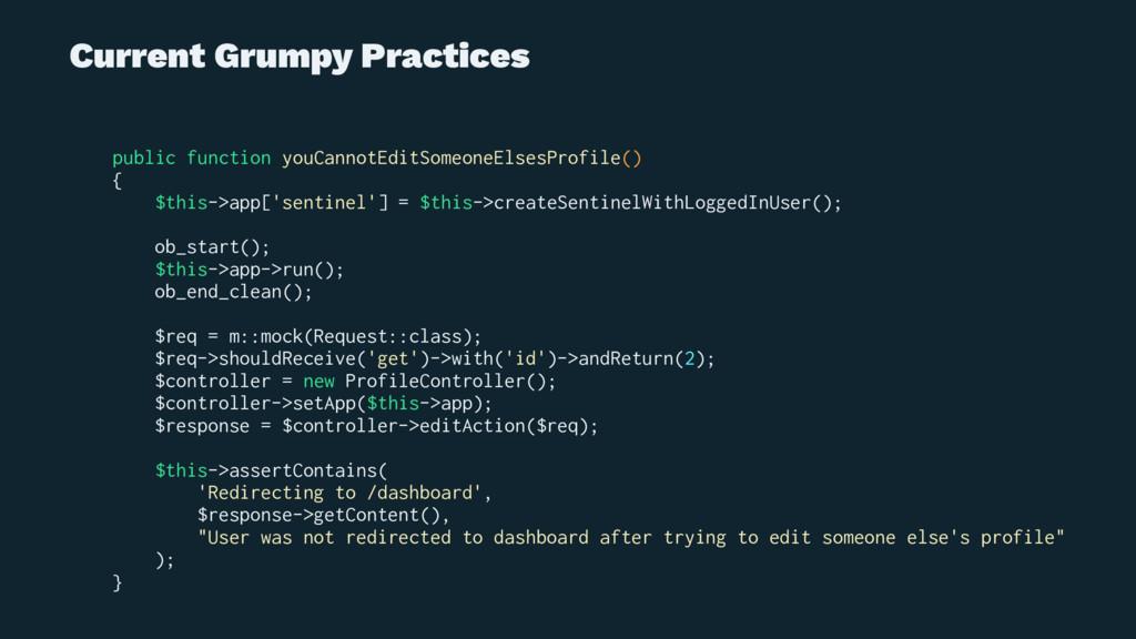 Current Grumpy Practices public function youCan...
