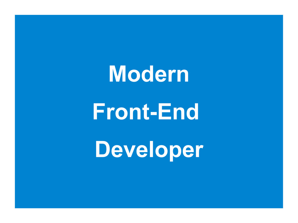 Modern Front-End Developer