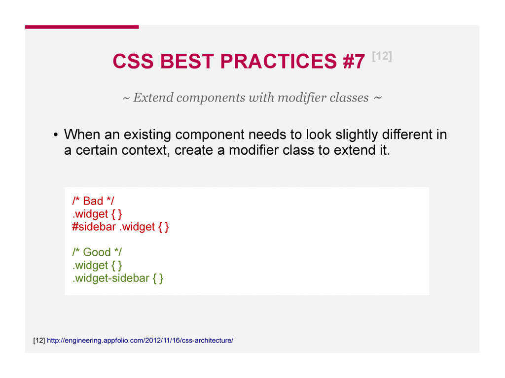 CSS BEST PRACTICES #7 [12] [12] http://engineer...