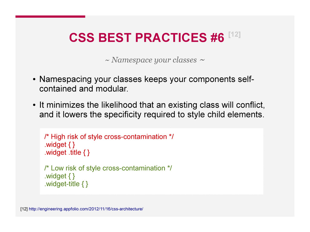 CSS BEST PRACTICES #6 [12] [12] http://engineer...