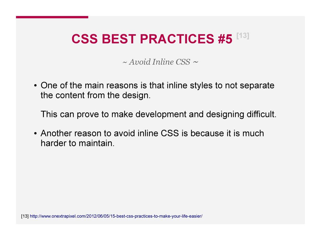 CSS BEST PRACTICES #5 [13] [13] http://www.onex...