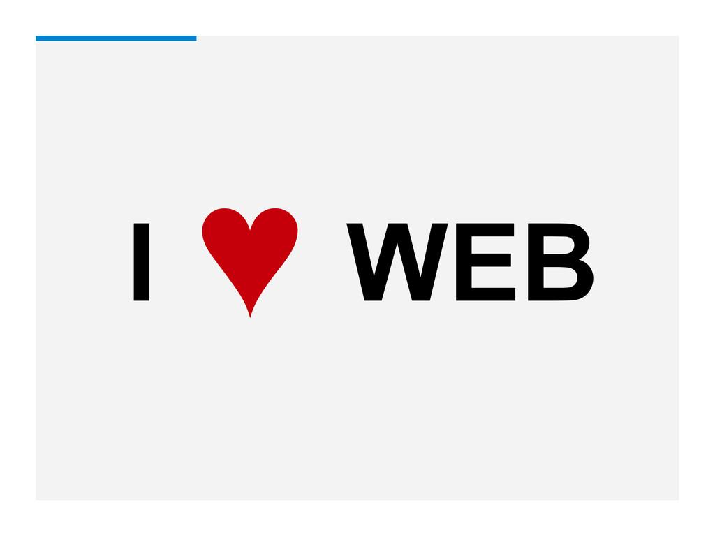 I WEB ♥
