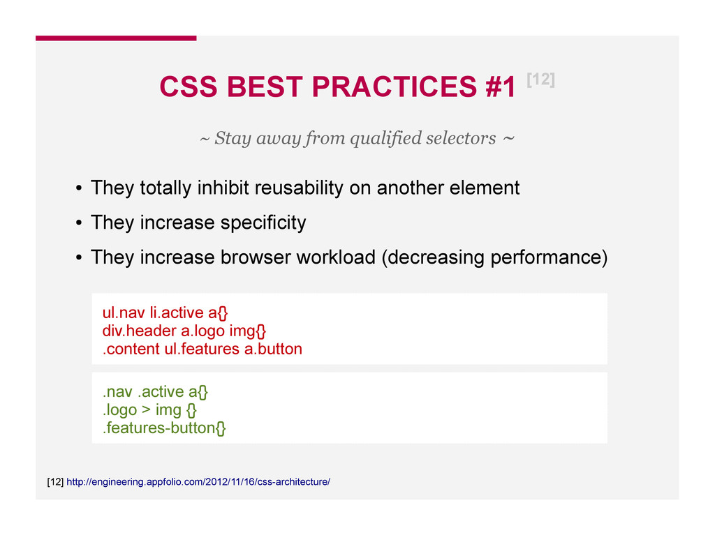 CSS BEST PRACTICES #1 [12] [12] http://engineer...