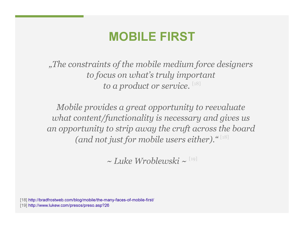 "MOBILE FIRST ""The constraints of the mobile med..."