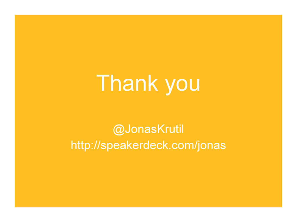 Thank you @JonasKrutil http://speakerdeck.com/j...
