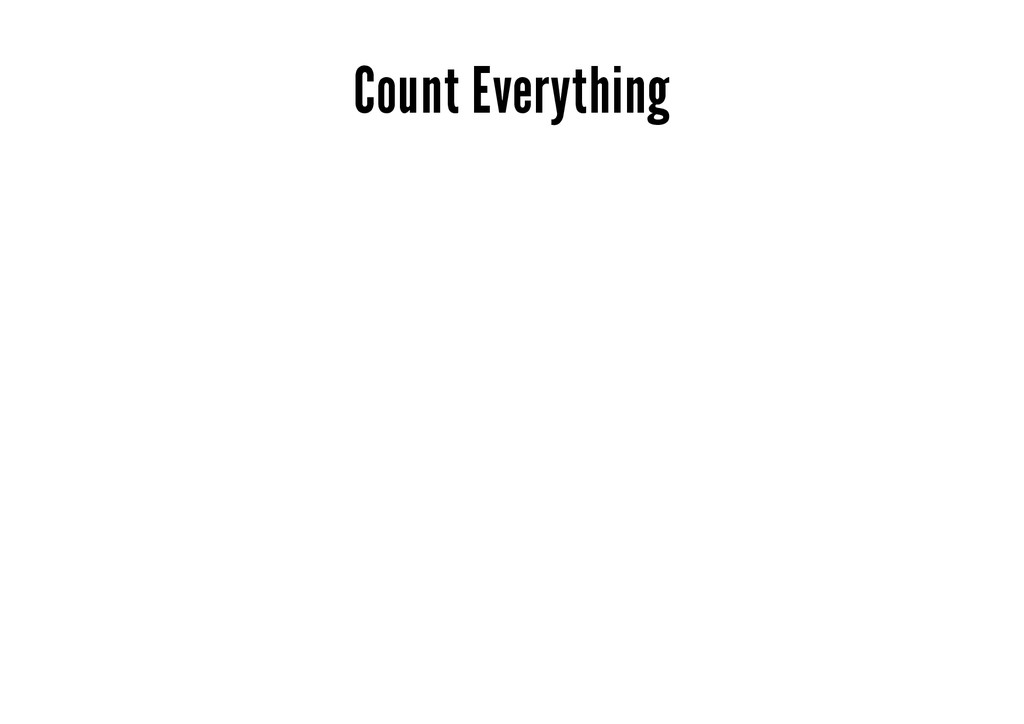Count Everything