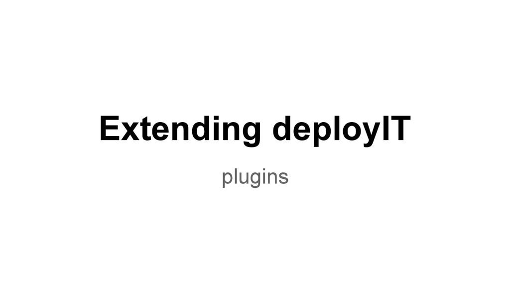 Extending deployIT plugins