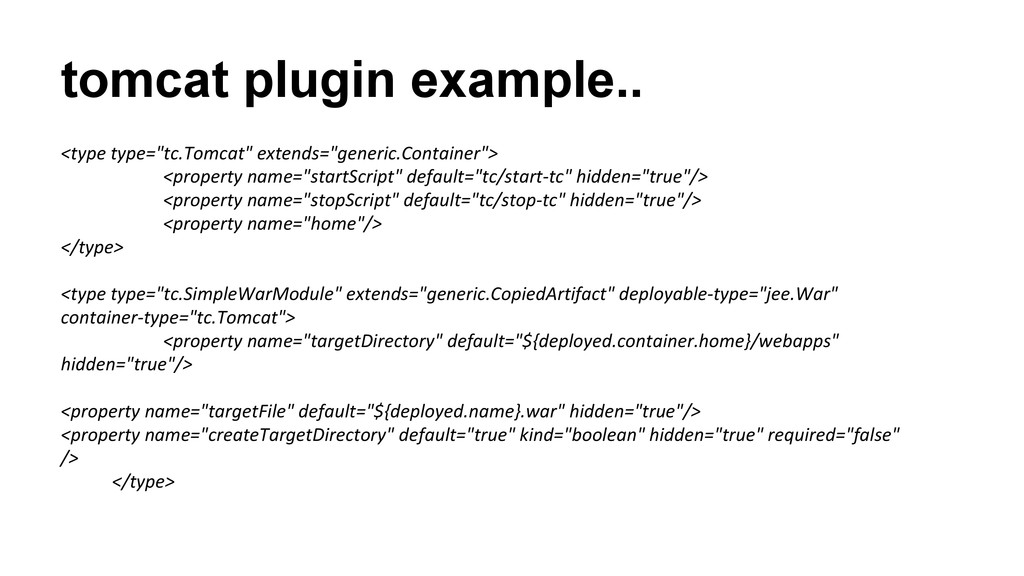 "tomcat plugin example.. <type type=""tc.Tomcat"" ..."