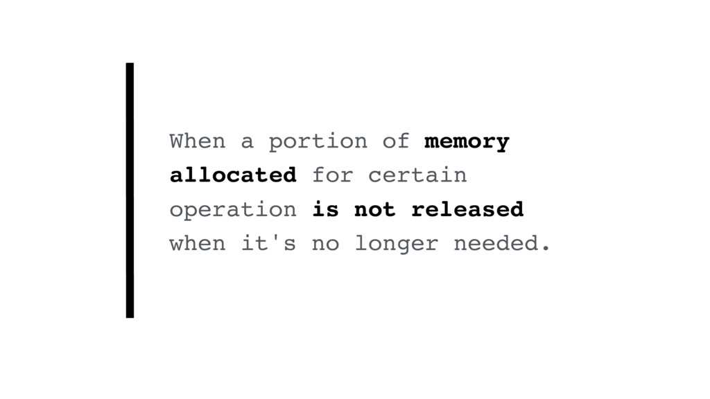 When a portion of memory allocated for certain ...