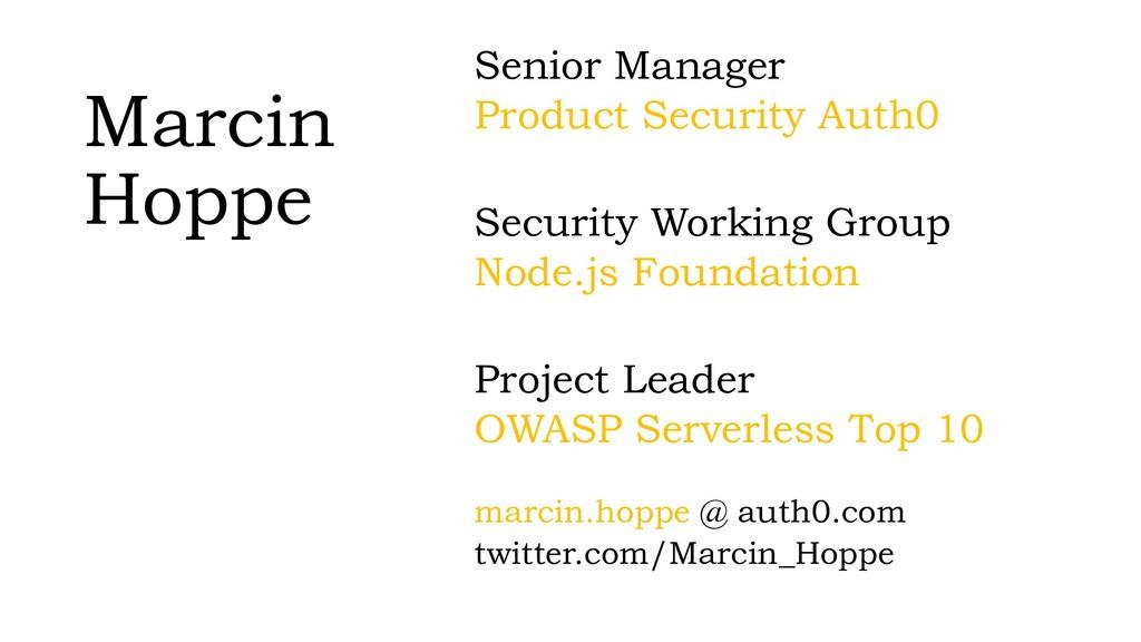 Marcin Hoppe Senior Manager Product Security Au...