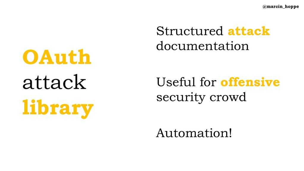 OAuth attack library Structured attack document...