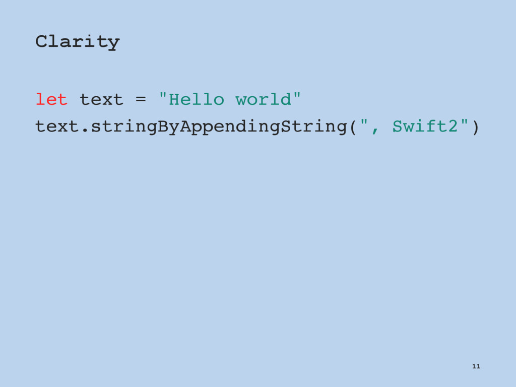 "Clarity let text = ""Hello world"" text.stringByA..."