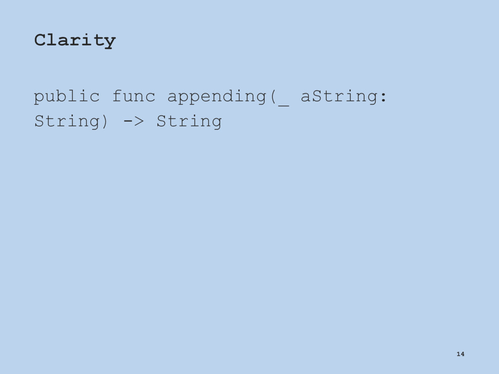 Clarity public func appending(_ aString: String...
