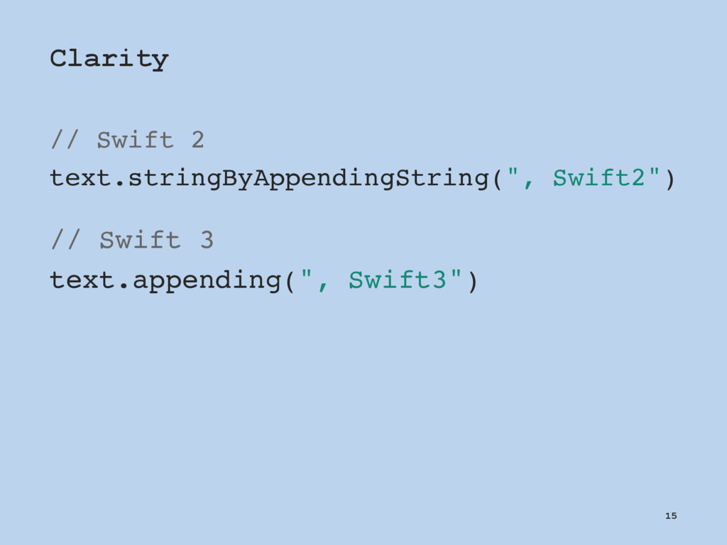 Clarity // Swift 2 text.stringByAppendingString...