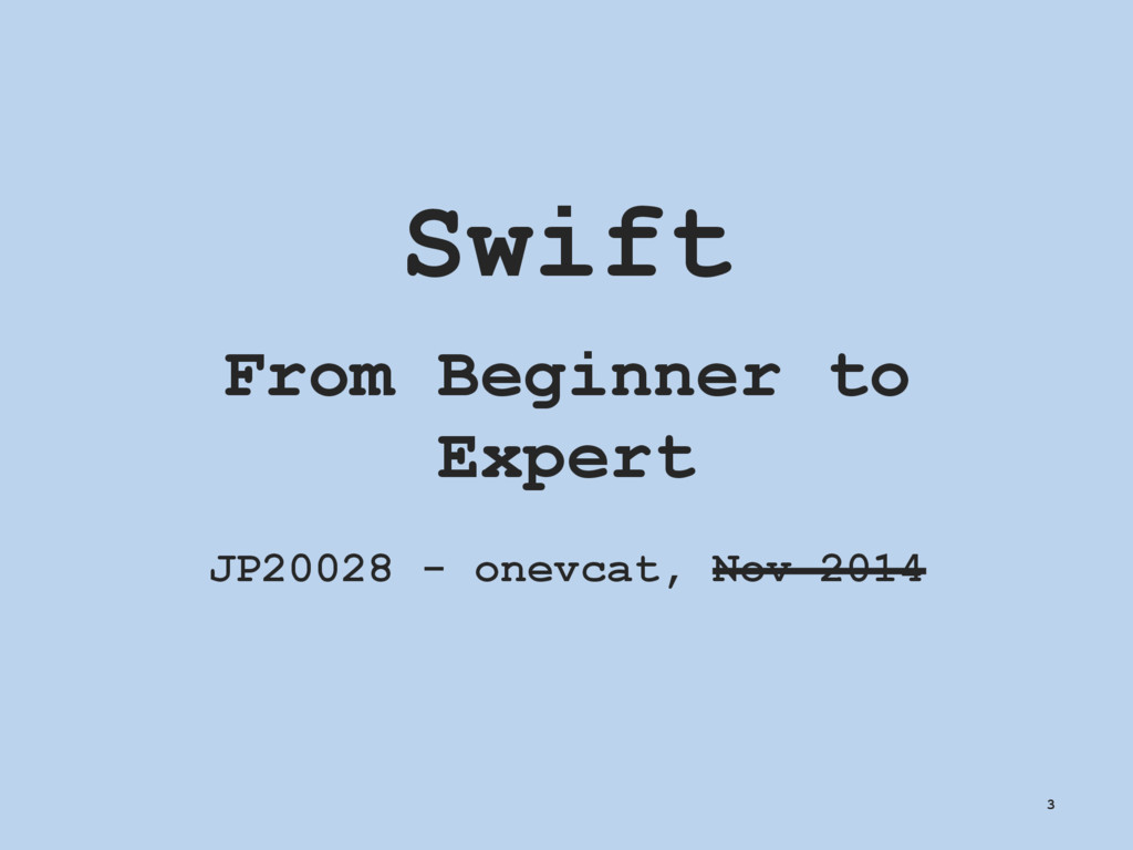Swift From Beginner to Expert JP20028 - onevcat...