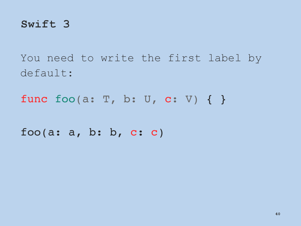 Swift 3 You need to write the first label by de...