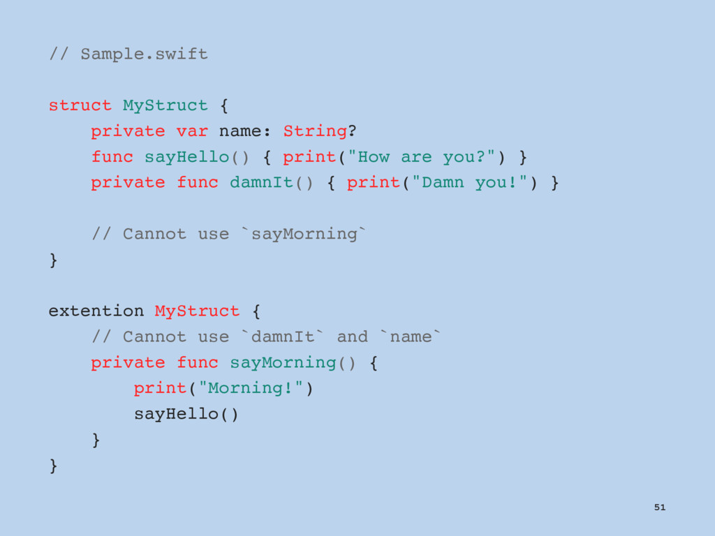 // Sample.swift struct MyStruct { private var n...