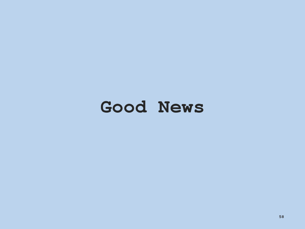 Good News 58
