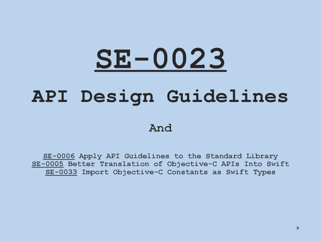 SE-0023 API Design Guidelines And SE-0006 Apply...