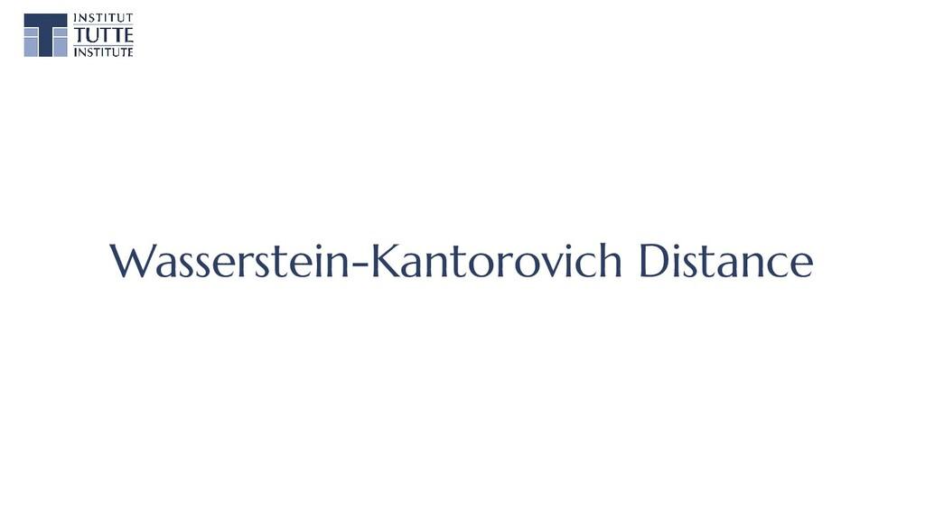 Wasserstein-Kantorovich Distance