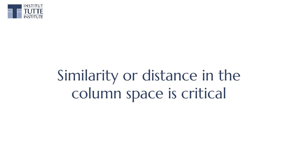 Similarity or distance in the column space is c...