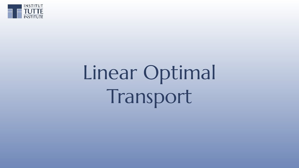 Linear Optimal Transport