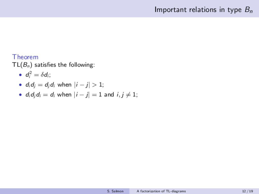 Important relations in type Bn Theorem TL(Bn ) ...