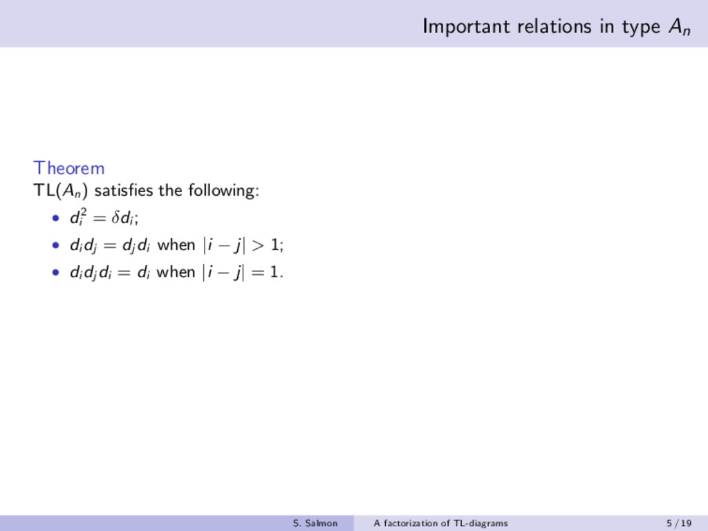 Important relations in type An Theorem TL(An ) ...