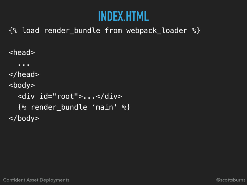 {% load render_bundle from webpack_loader %} <h...