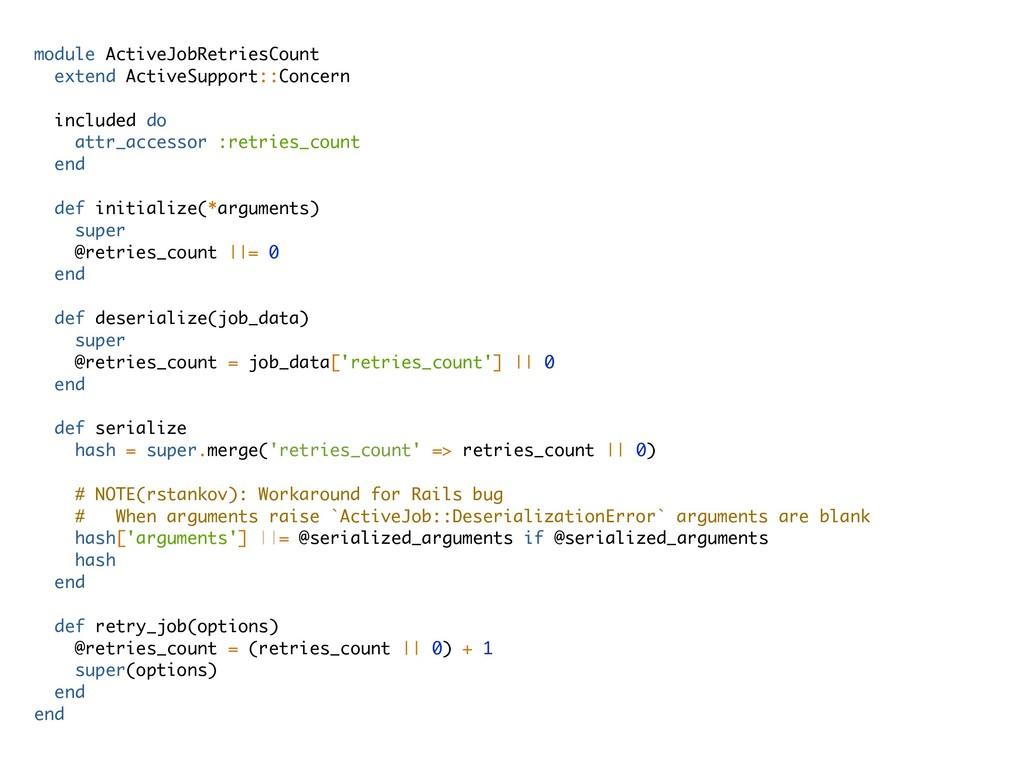 module ActiveJobRetriesCount extend ActiveSuppo...