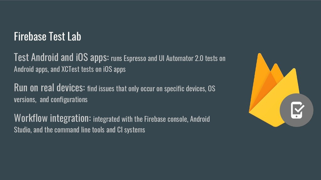 Firebase Test Lab Test Android and iOS apps: ru...