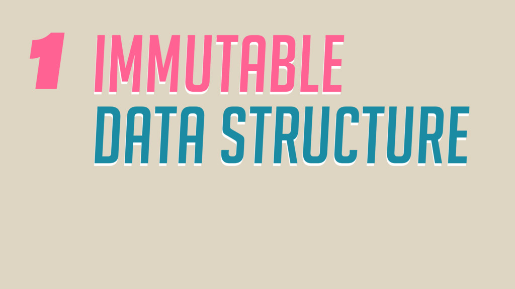 Immutable data structure Immutable data structu...