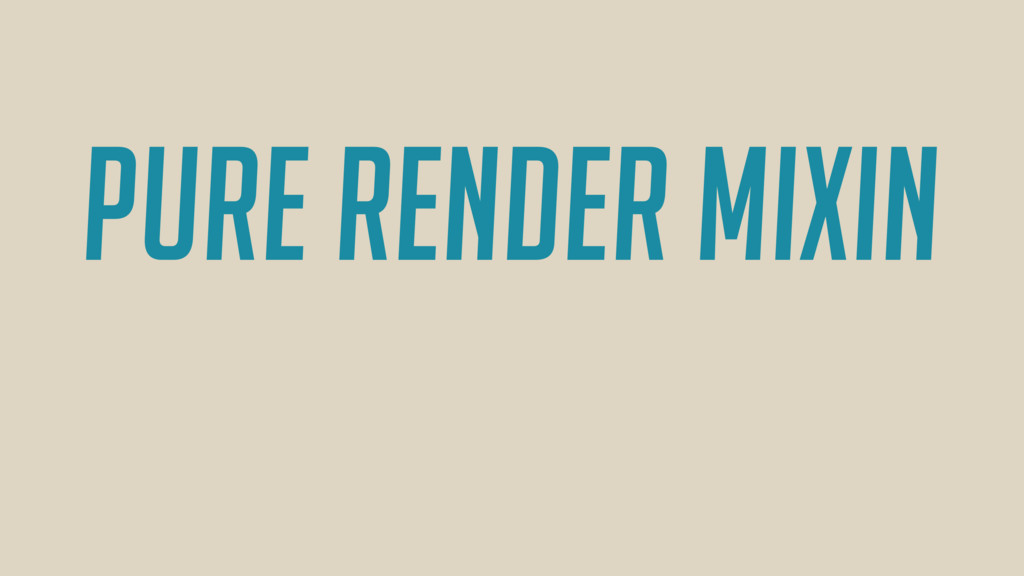 pure render mixin