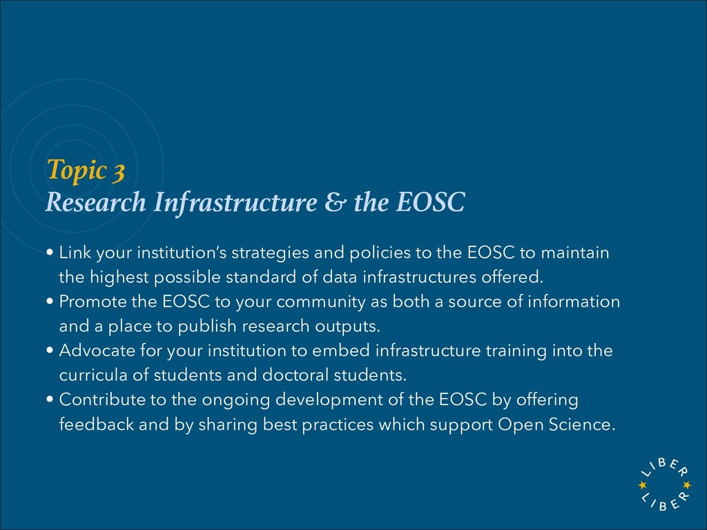 Topic 3 Research Infrastructure & the EOSC • Li...