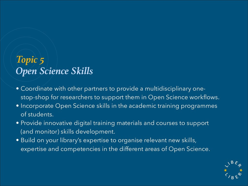 Topic 5 Open Science Skills • Coordinate with o...