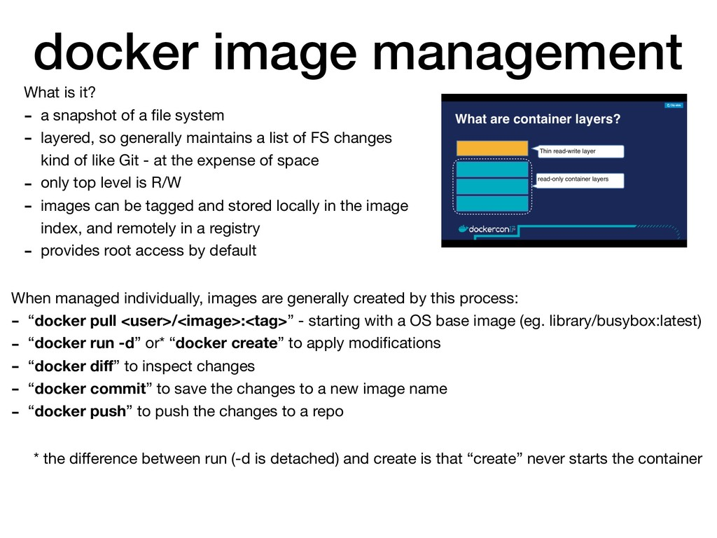 docker image management What is it?  - a snapsh...