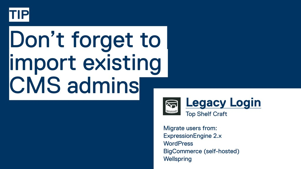 Don't forget to import existing CMS admins TIP ...