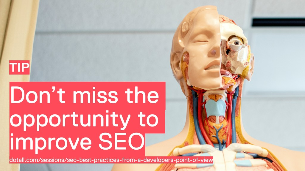 Don't miss the opportunity to improve SEO TIP d...