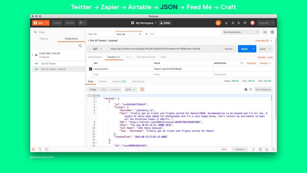 getpostman.com Twitter → Zapier → Airtable → JS...