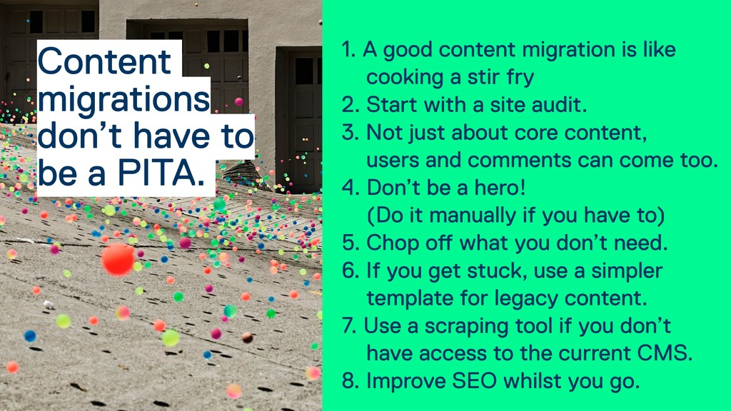 1. A good content migration is like