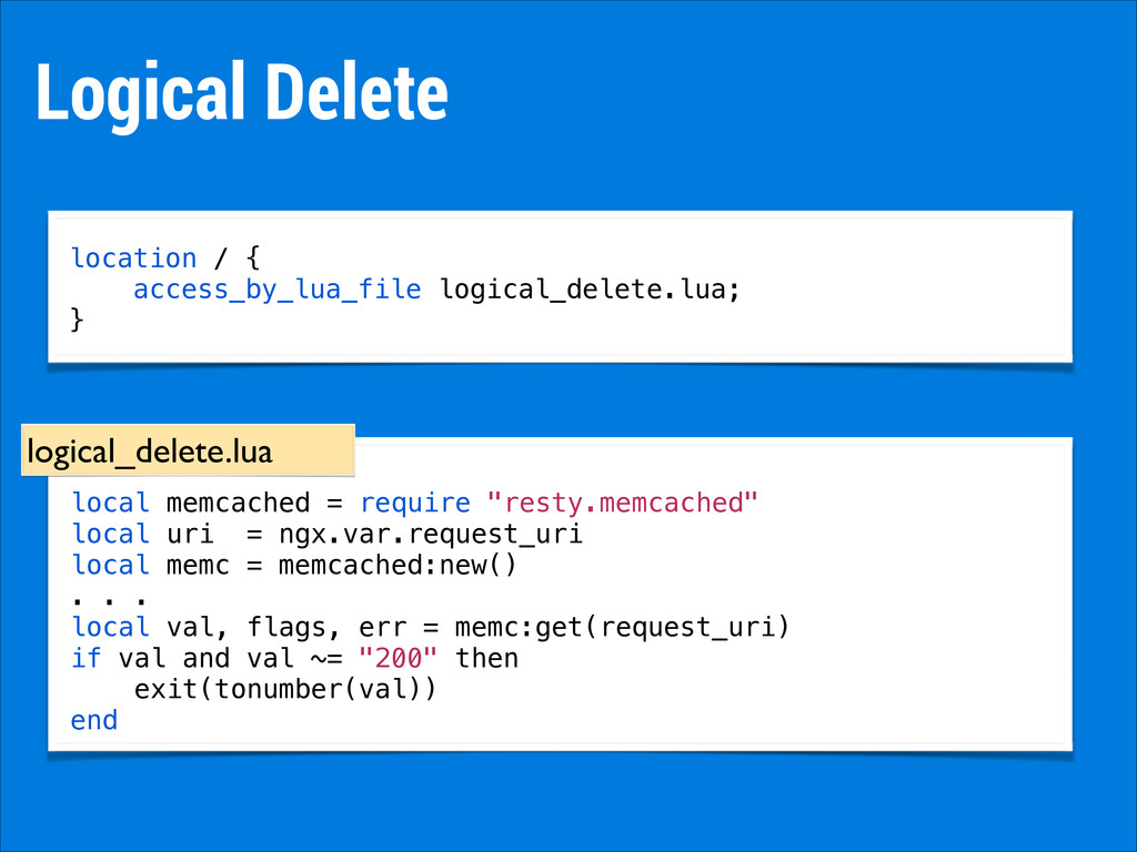 "Logical Delete local memcached = require ""resty..."