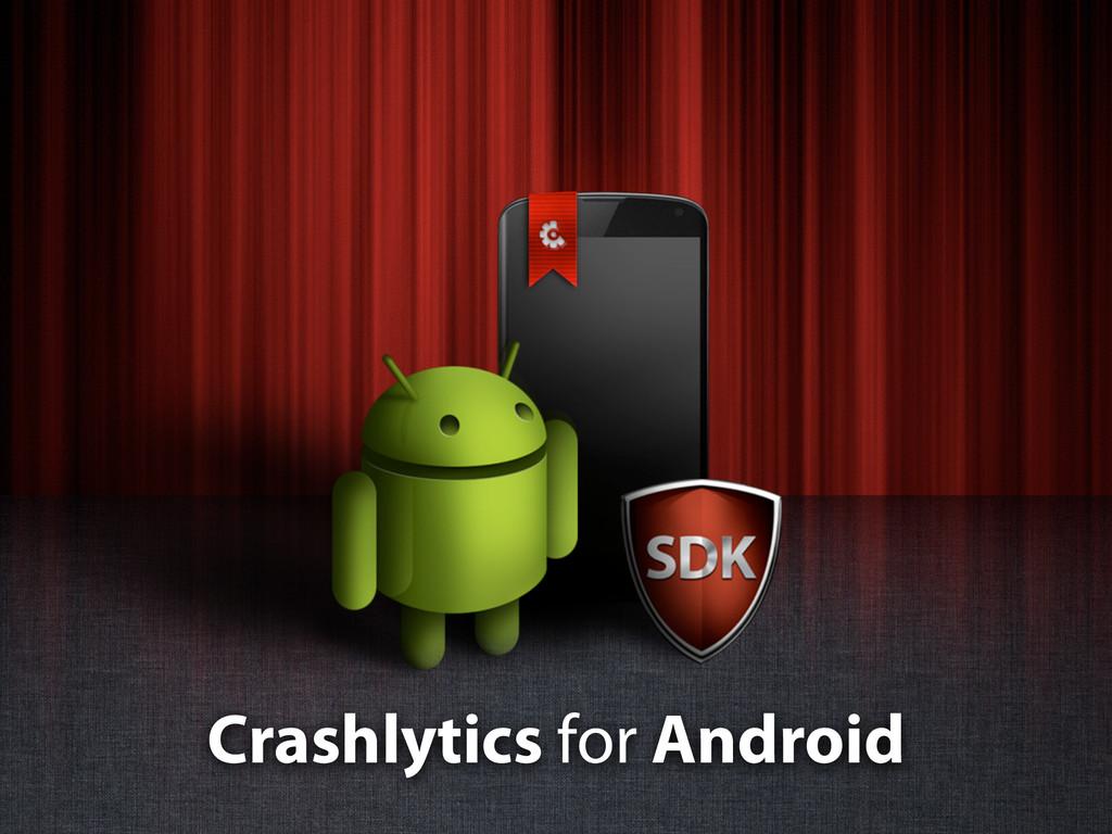 Crashlytics for Android