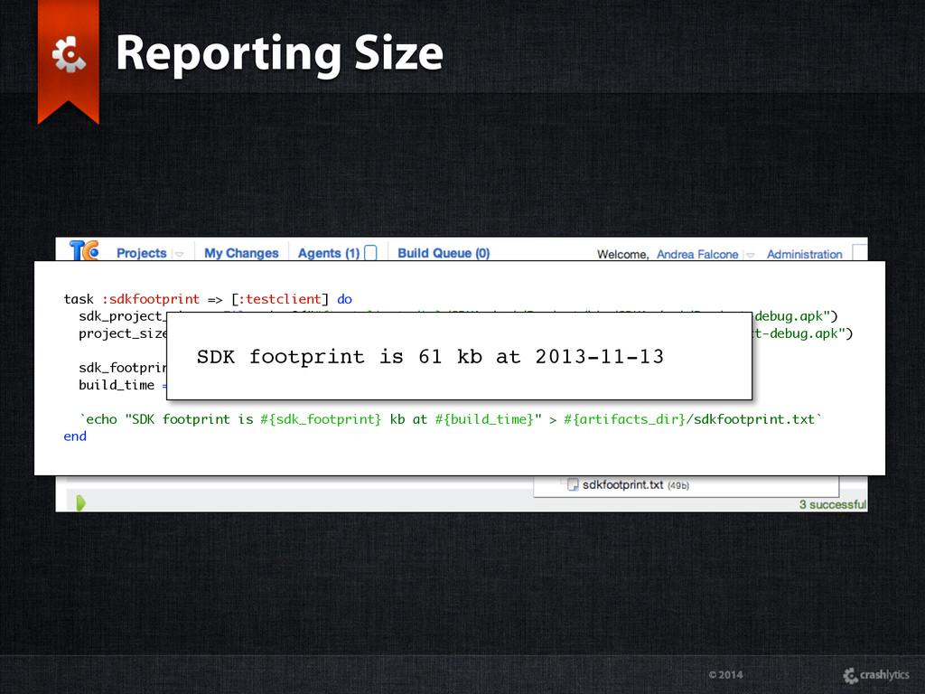 © 2014 task :sdkfootprint => [:testclient] do s...