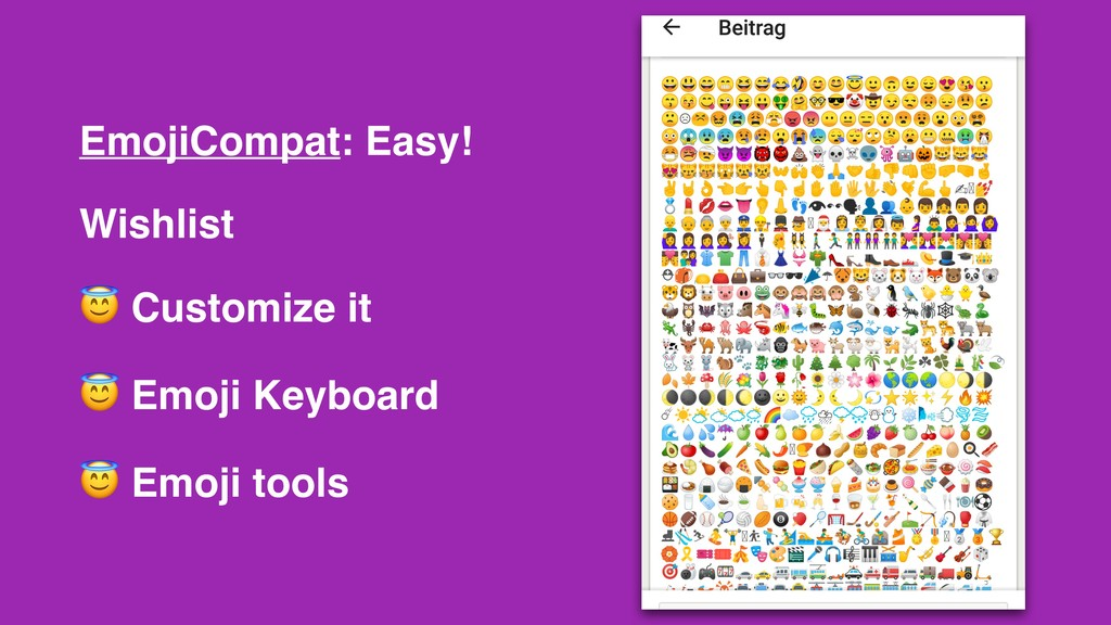 EmojiCompat: Easy! Wishlist  Customize it  Emoj...