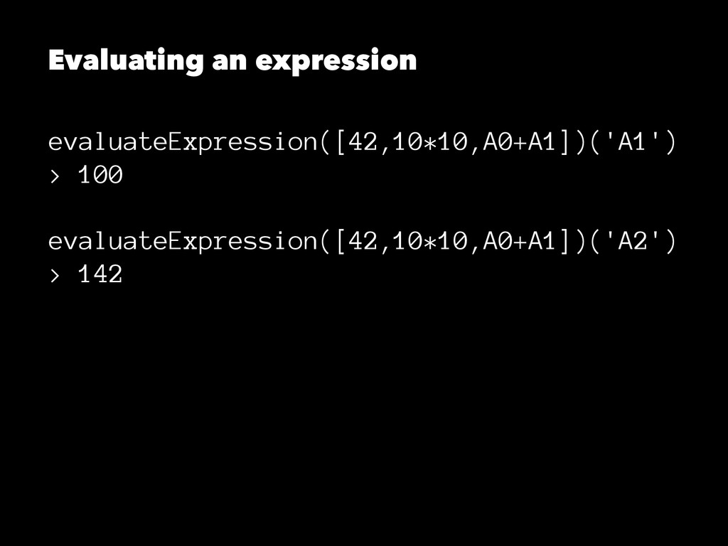 Evaluating an expression evaluateExpression([42...