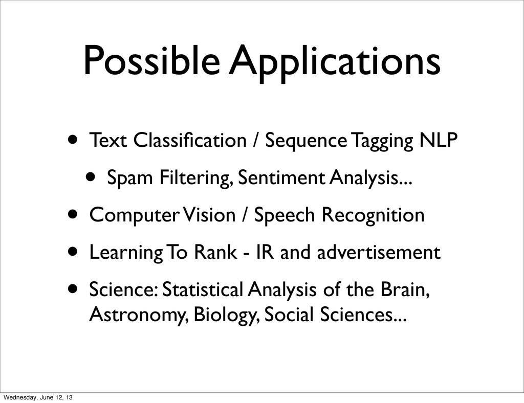 Possible Applications • Text Classification / Se...