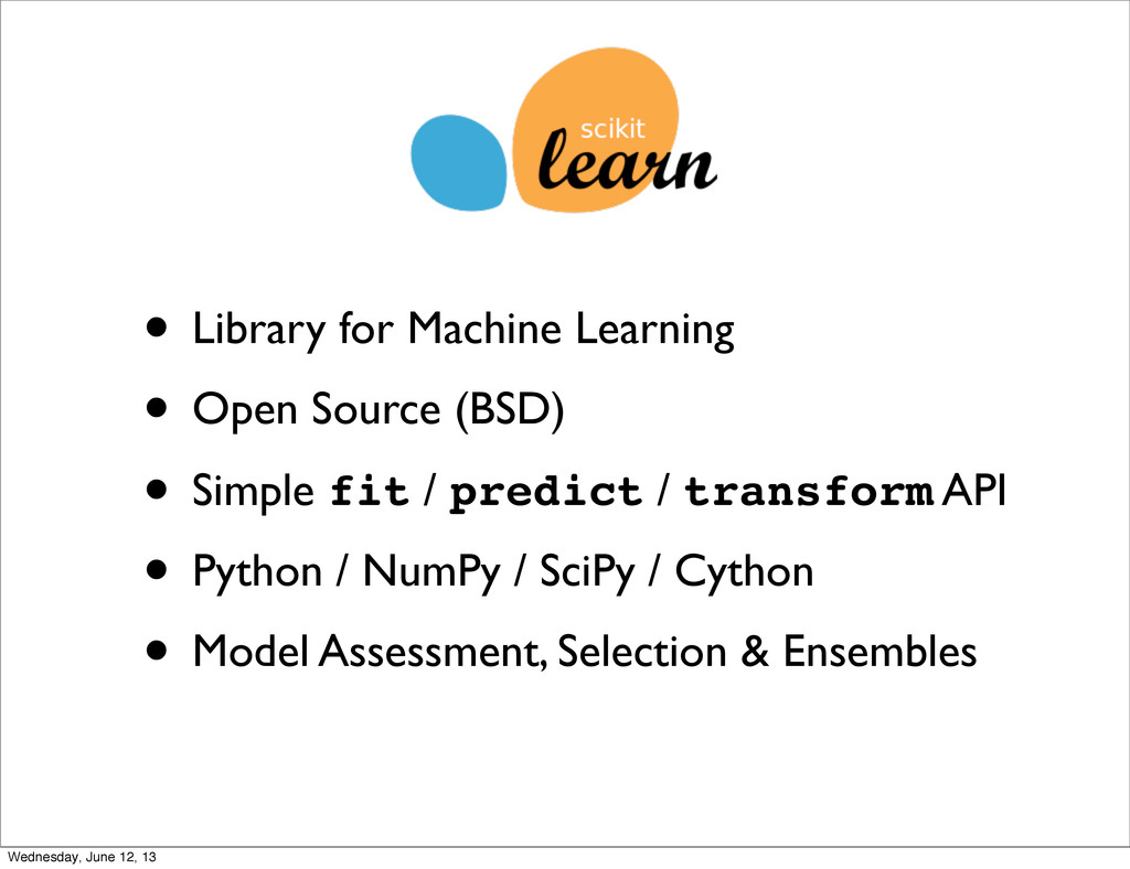 • Library for Machine Learning • Open Source (B...