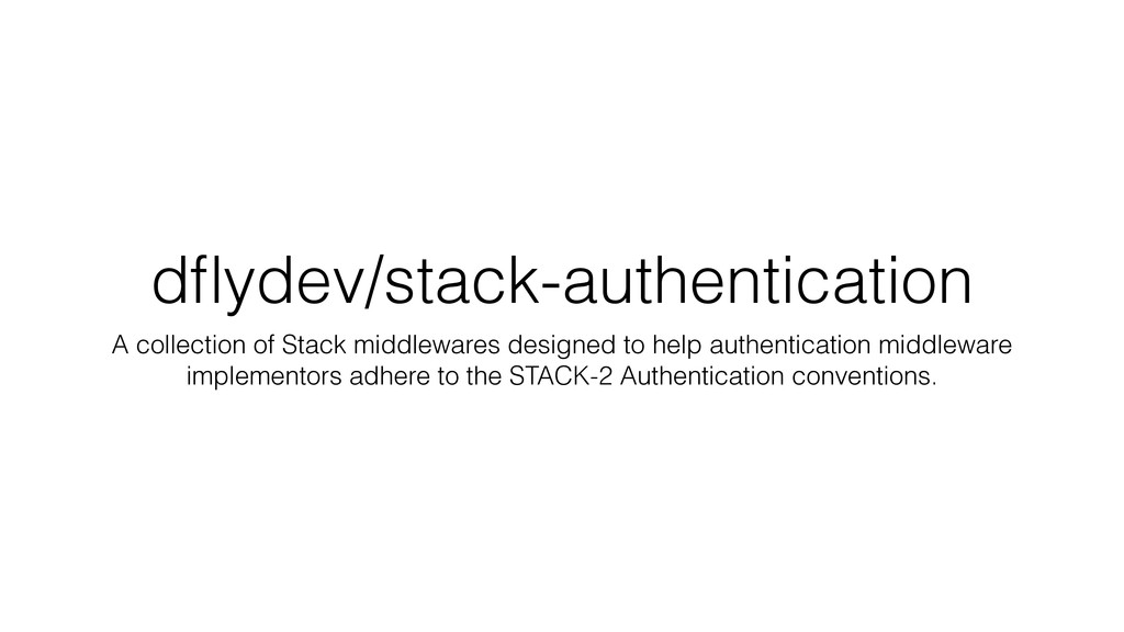 dflydev/stack-authentication A collection of Sta...