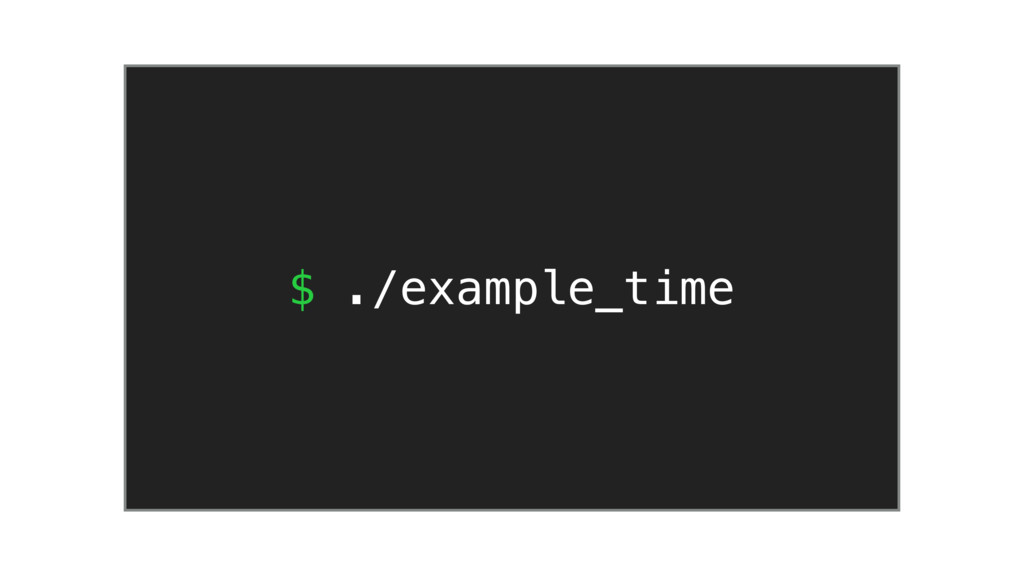 $ ./example_time