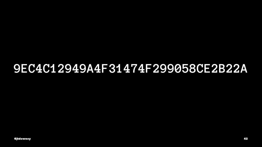 9EC4C12949A4F31474F299058CE2B22A @jtdowney 42